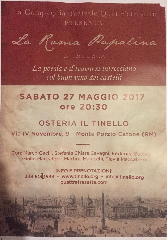 la roma papalina 2017 il tinello monte porzio catone teatro quattr'etresette